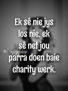 Good Night Quotes, All Quotes, Qoutes, Black History Quotes, Afrikaanse Quotes, Naughty Quotes, Twisted Humor, True Words, Funny Jokes