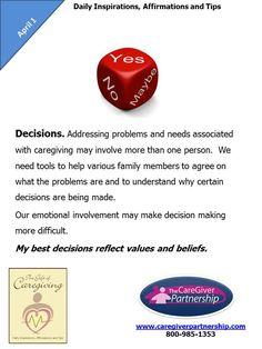 April 1 Daily CareGiver Affirmation: Decisions #caregiver #caregiving #familycaregiver