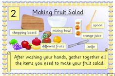 Fruit Salad: Clear posters with simple text and picture prompts. Could be used on the IWB, as a sequencing activity, as a display or as smaller table top cards to guide pupils. Keeping Healthy, Healthy Eating, Olivers Vegetables, Eyfs Activities, Harvest Activities, Handas Surprise, Fruit Quotes, A4 Poster, Posters