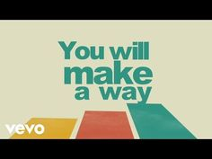 I AM THEY - Make a Way (Official Lyric Video) - YouTube
