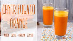 Centrifugato arancione | Arancia - Carota - Mela - Curcuma - Zenzero
