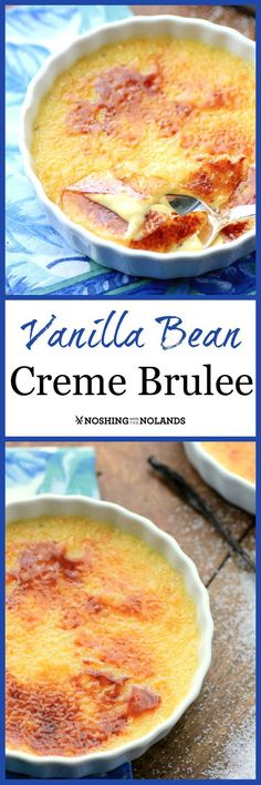 MWM Vanilla Bean Creme Brulee by Noshing With The Nolands is perfect for Valentine's Day or Easter! Serve this exquisite dessert for any special occasion!