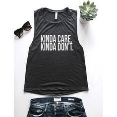 Kinda Care Kinda Don't Muscle Tank Women Summer Girl Fashion Fitness... (33 AUD) ❤ liked on Polyvore featuring activewear, tanks, tops, white, women's clothing and muscle tank