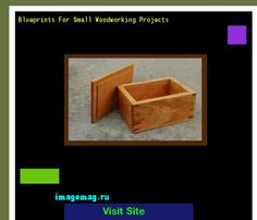 Blueprints For Small Woodworking Projects 140648 - The Best Image Search