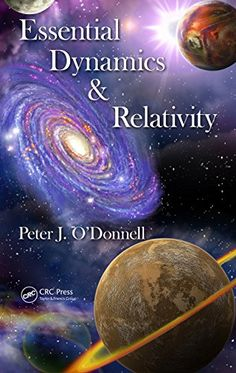 Essential Dynamics and Relativity by Peter J. O'Donnell- Main Library 530.11 DON