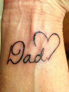 In memory of my Dad. I had this done except with red heart and dif font. then I added his date of death.