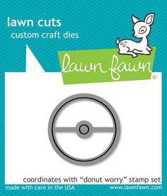 """LF1137 Lawn Cuts Custom Craft Dies """"Donut Worry"""""""