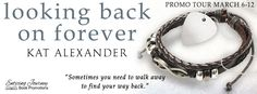 Smokin' Hot Reads: Promo Tour and Giveaway: Looking Back on Forever by Kat Alexander