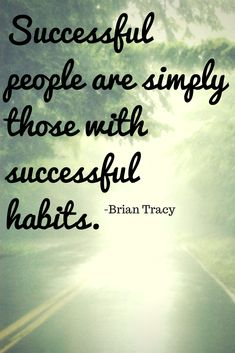 .habits | Your success will be largely determined by your ability to concentrate single-mindedly on one thing at a time.  What are you concentrating on today?