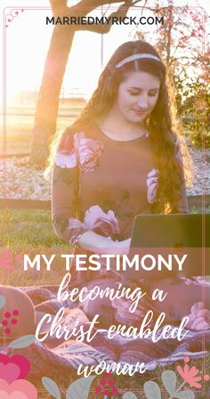 Faith testimony | encouragement from a Christ enabled woman | Christian women resources, advice, inspiration | Bible study blogger