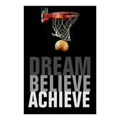 Dream Believe Achieve Basketball Quote Poster
