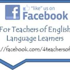 A page for those of you who work with English language learners!   http://facebook.com/4teachersofELLs
