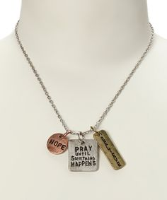 Loving this Silver & Gold 'Pray Until Something Happens' Pendant Necklace on #zulily! #zulilyfinds