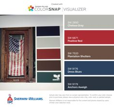 I found these colors with ColorSnap® Visualizer for iPhone by Sherwin-Williams: Chelsea Gray (SW 2850), Positive Red (SW 6871), Plantation Shutters (SW 7520), Dress Blues (SW 9176), Anchors Aweigh (SW 9179).