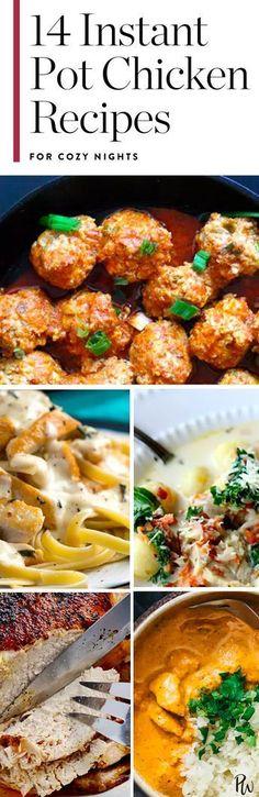 14 Instant Pot Chicken Recipes for Cozy Nights via @PureWow via @PureWow #CookingIdeas