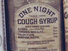 'One Night Cough Cure' with some interesting ingredients, manufactured in Baltimore, 1888