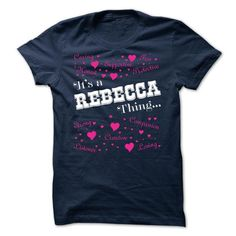 Awesome Tee Its a Rebecca thing - Limited Edition T shirts