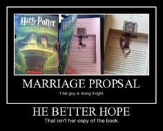 """The """"he better hope that isn't her copy of the book"""" is me exactly. I would be so excited about the ring, and then I would burst into tears about my book."""