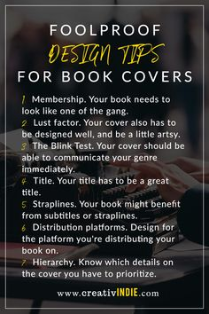 7 foolproof design tips to crush your book cover design - Creativindie Book Cover Design, Book Design, Literary Fiction, Book People, Beautiful Book Covers, Golden Rule, Self Publishing, Writing Tips, Author