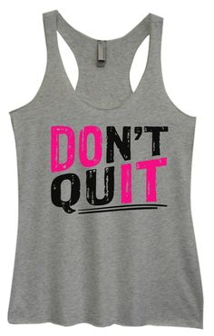 Womens Tri-Blend Tank Top - Don't Quit