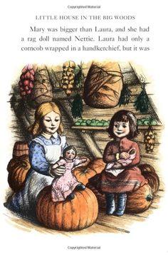 Little House in the Big Woods Garth Williams Illustrations | Little House in the Big Woods: Laura Ingalls Wilder, Garth Williams ...