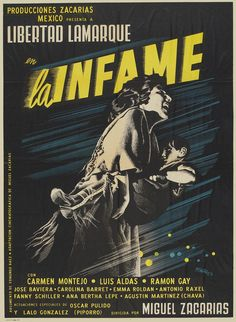 "MP755. ""La Infame"" Mexican Movie Poster by Josep Renau (Miguel Zacarías 1954) / #Movieposter"