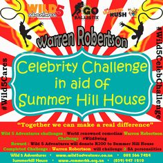 The #Wild5CelebChallenge has proven to be great success and we look forward to meeting our next brave participant, Warren Robertson!