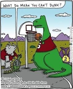 T-Rex can't dunk.