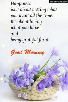 80 Happy Morning Quotes And Images That Will Enrich Your Life - Daily Funny Quote Happy Good Morning Quotes, Good Morning Beautiful Quotes, Good Morning Prayer, Good Morning Funny, Good Morning Inspirational Quotes, Morning Greetings Quotes, Morning Blessings, Good Morning Flowers, Good Morning Messages