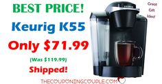 BEST PRICE AROUND! If you have been wanting a K cup brewer or have one on a Christmas list, grab the Keurig K55 for only $71.99 shipped! Don't miss out! Today only!  Click the link below to get all of the details ► http://www.thecouponingcouple.com/keurig-k55/ #Coupons #Couponing #CouponCommunity  Visit us at http://www.thecouponingcouple.com for more great posts!