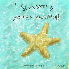 *I Sea You & You're Beautiful! - #Be #You #Beautiful