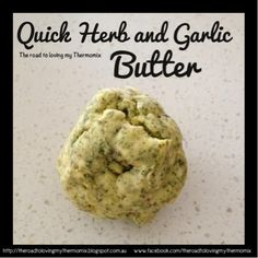 Everyone has their own version of this. This is my quick version using store bought butter. You can use tmx made butter of course. Vary the herbs used to suit what you have. Dried or fresh is fine. I always have some of this in the freezer Jam Recipes, Snack Recipes, Cooking Recipes, Recipies, Sauces, Garlic Herb Butter, Spice Rub, Christmas Cooking, Vegetarian Paleo
