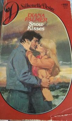 Snow Kisses by Diana Palmer , 1983, PAPERBACK, SILHOUETTE DESIRE, 102 $12.75