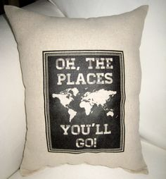 Oh The Places You'll Go, Dr. Seuss Inspired Pillow, Baby Room Nursery Chalk Board Cushion, Shower Gift, Shabby Chic, Home Decor. $17.99, via Etsy.