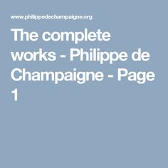 The complete works - Philippe de Champaigne - Page 1