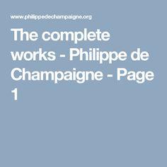 The complete works - Philippe de Champaigne - Page 1