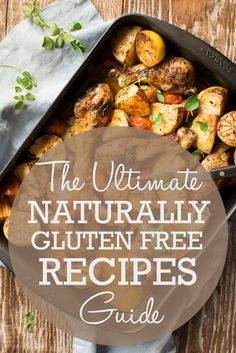 Come see the ULTIMATE guide to naturally gluten free recipes from all around the. - Come see the ULTIMATE guide to naturally gluten free recipes from all around the web. Best Gluten Free Recipes, Gf Recipes, Gluten Free Cooking, Healthy Recipes, Bariatric Recipes, Sausage Recipes, Mexican Recipes, Family Recipes, Recipes Dinner