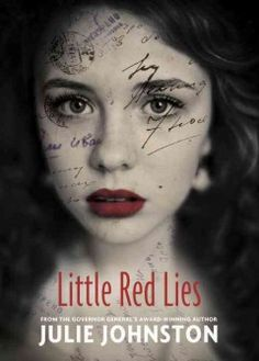 Little Red Lies by Julie Johnston - Thirteen-year-old Rachel deals with her traumatized veteran brother's return from service in World War Two and his subsequent failing health, while a teacher offers sympathy that may be more self-serving than she realizes.