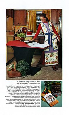 Non-Tech Chick with a home computer. Neiman-Marcus advertisement. The Kitchen Computer was one of many exotic gifts featured in the Neiman-Marcus Christmas Catalog. Others included Beechcraft airplanes and his and her submarines.