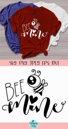 Bee mine svg for cut file and silhouette, valentines day svg for cricut, valentines day shirt svg Diy Valentine's Shirts, Vinyl Shirts, Tee Shirts, Minions, Valentines Day Shirts, Valentines For Kids, Starbucks Valentines, Valentine Box, Shirts For Girls