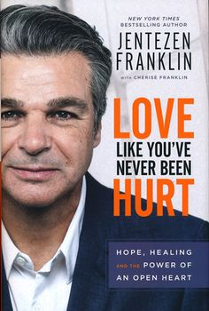 Booktopia has Love Like You've Never Been Hurt, Hope, Healing and the Power of an Open Heart by Jentezen Franklin. Buy a discounted Paperback of Love Like You've Never Been Hurt online from Australia's leading online bookstore. Christian Marriage, Christian Faith, Christian Devotions, Christian Women, Franklin Books, Kindle, Free Epub, Free Ebooks, Trusting Again