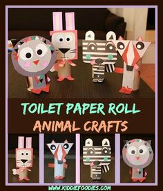 Toilet paper roll animal crafts by Kiddie Foodies