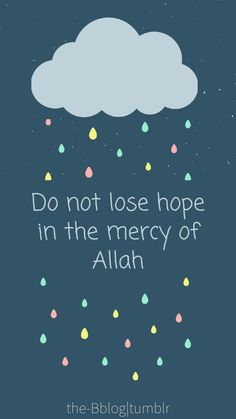 Do not lose hope in the mercy of Allah Quran Wallpaper, Islamic Quotes Wallpaper, Phone Wallpaper Quotes, Gold Wallpaper, Quran Quotes Inspirational, Faith Quotes, Life Quotes, Allah Quotes, Muslim Quotes