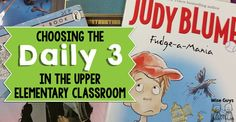 Upper Elementary Snapshots: Choosing The Daily 3 in the Upper Elementary Classroom