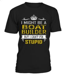 Boat Builder - Can't Fix Stupid #BoatBuilder