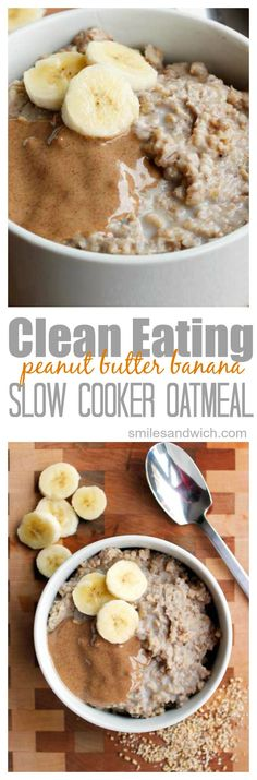 Clean Eating Peanut Butter Banana Slow cooker Oatmeal - this recipe is so easy and SO delicious ... cooks while you sleep!