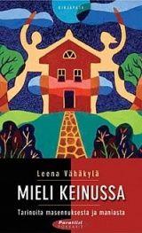 Mieli keinussa kirja (Leena Vähäkylä vissin kirjoittaja) 9,90€