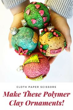 Make some of these polymer clay ornaments for yourself, and give some as gifts!