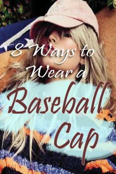 Real women wear baseball cap. And it is not because you are secretly a man by heart but because you can also pull of a sexy tomboy aesthetic as good as do with