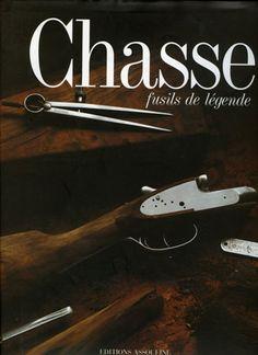 Joly. Chasse, fusils de légende. 1998